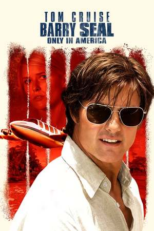 Poster: Barry Seal - Only in America