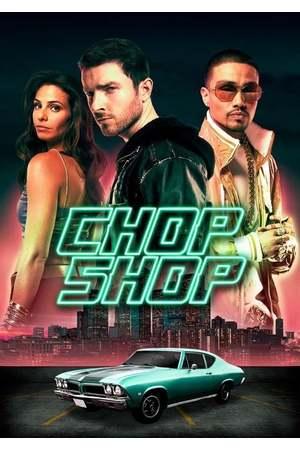 Poster: Chop Shop