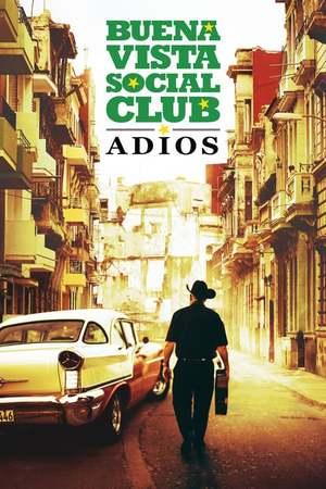 Poster: Buena Vista Social Club: Adios