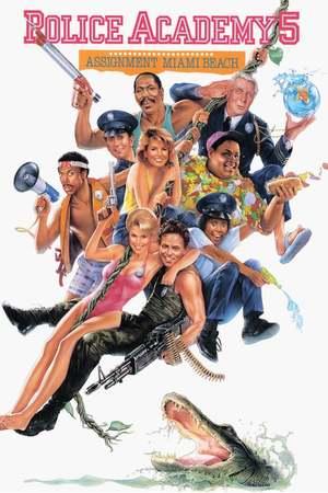 Poster: Police Academy 5 - Auftrag Miami Beach