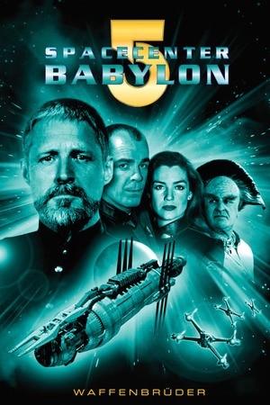 Poster: Spacecenter Babylon 5 - Waffenbrüder