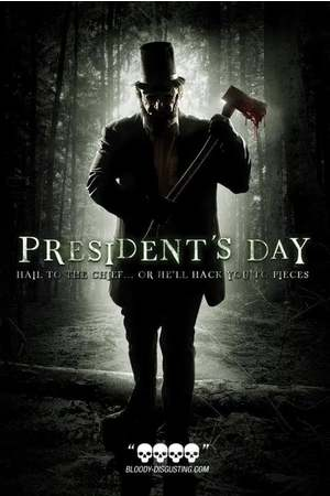 Poster: President's Day - Axe Massacre