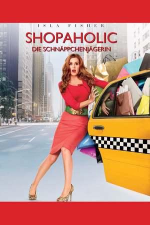 Poster: Shopaholic - Die Schnäppchenjägerin