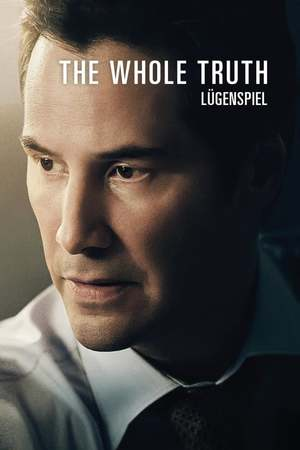 Poster: The Whole Truth - Lügenspiel