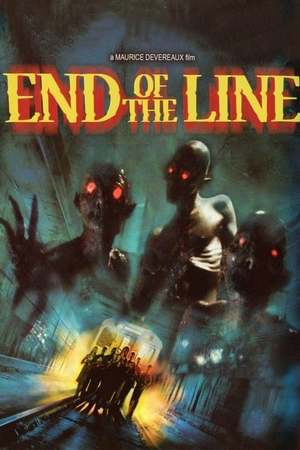 Poster: End of the Line