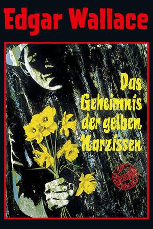 Poster: Edgar Wallace - Das Geheimnis der gelben Narzissen