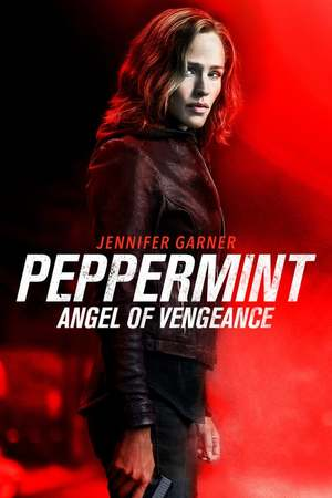 Poster: Peppermint - Angel of Vengeance