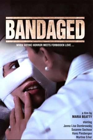 Poster: Bandaged