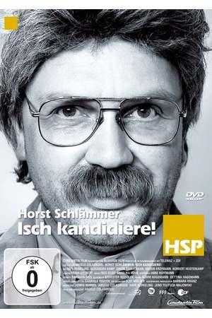 Poster: Horst Schlämmer - Isch kandidiere!