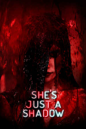 Poster: She's Just a Shadow