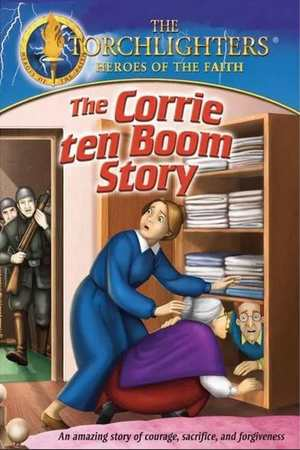 Poster: Torchlighters: The Corrie Ten Boom Story