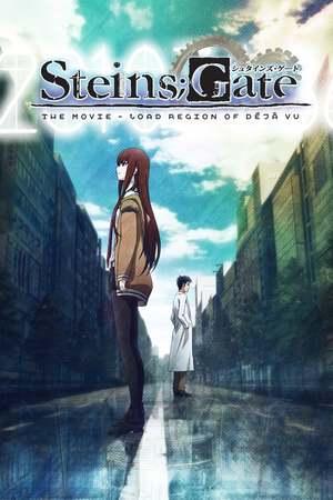 Poster: Steins;Gate: The Movie - Loading Area Of Déjà Vu