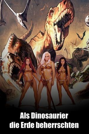 Poster: Als Dinosaurier die Erde beherrschten
