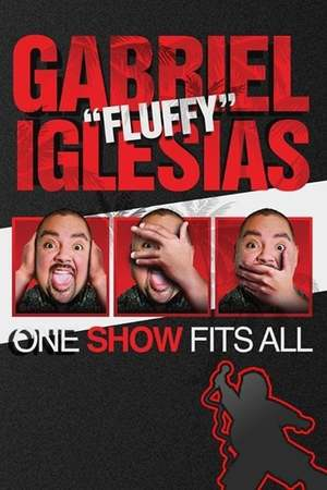 Poster: Gabriel Iglesias: One Show Fits All