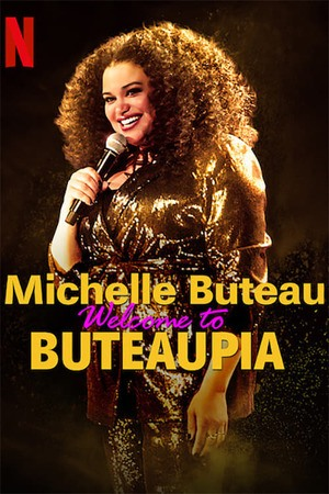 Poster: Michelle Buteau: Welcome to Buteaupia