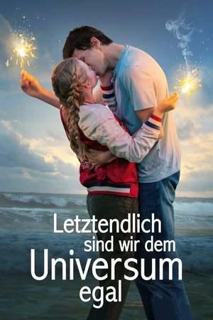 Poster: Letztendlich sind wir dem Universum egal