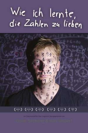 Poster: Wie ich lernte, die Zahlen zu lieben