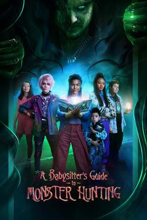 Poster: A Babysitter's Guide to Monster Hunting
