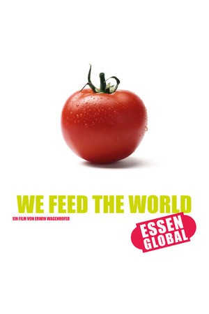Poster: We Feed the World