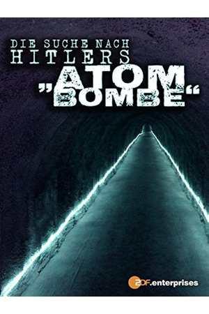Poster: Die Suche nach Hitlers Atombombe