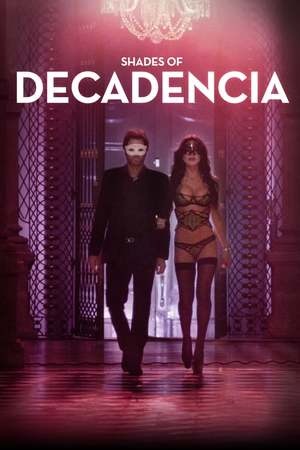 Poster: Shades of Decadencia