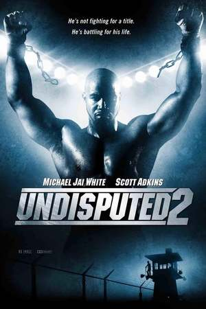Poster: Undisputed 2