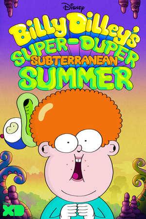 Poster: Billy Dilley's Super-Duper Subterranean Summer