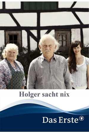 Poster: Holger sacht nix