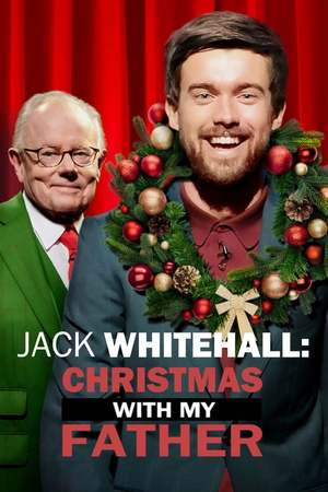 Poster: Jack Whitehall: Christmas with my Father