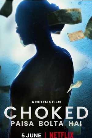 Poster: Choked: Paisa Bolta Hai
