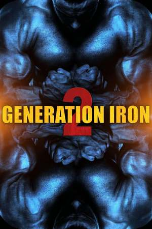 Poster: Generation Iron 2