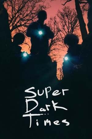 Poster: Super Dark Times