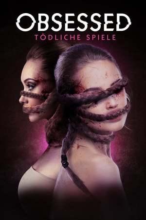 Poster: Obsessed – Tödliche Spiele