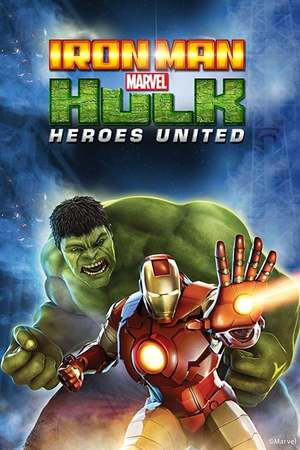 Poster: Iron Man & Hulk: Heroes United