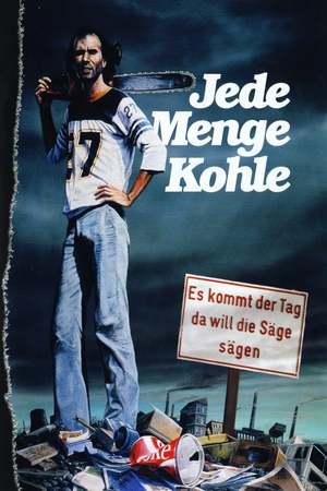 Poster: Jede Menge Kohle