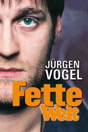 Poster: Fette Welt