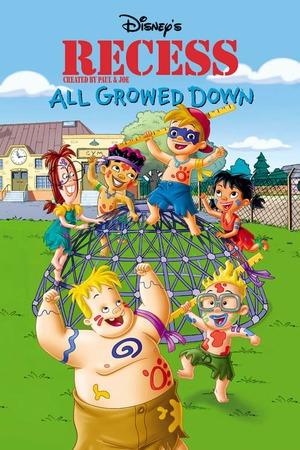Poster: Recess: All Growed Down