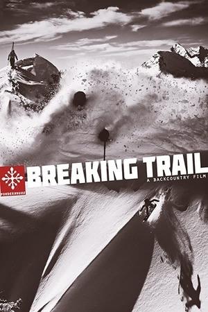 Poster: Breaking Trail