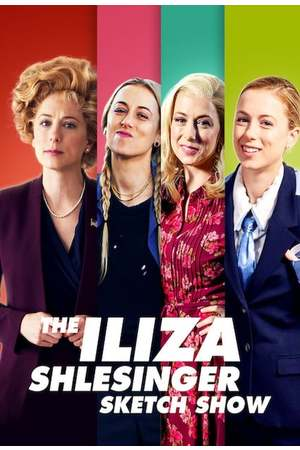 Poster: The Iliza Shlesinger Sketch Show