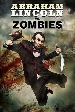 Poster: Abraham Lincoln vs. Zombies