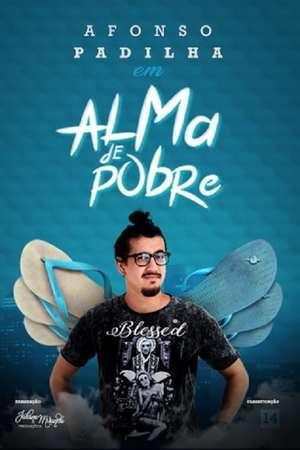 Poster: Afonso Padilha: Alma de Pobre