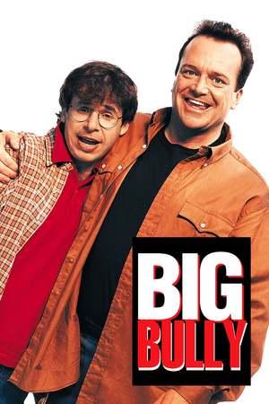 Poster: Big Bully