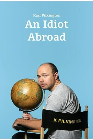 Poster: An Idiot Abroad