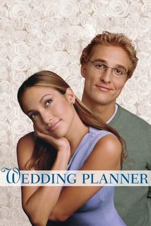 Poster: Wedding Planner - verliebt, verlobt, verplant