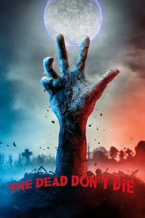Poster: The Dead Don't Die