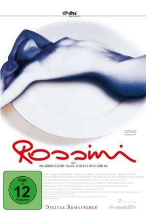 Poster: Rossini, oder die mörderische Frage, wer mit wem schlief