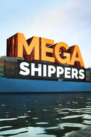 Poster: Mega Shippers