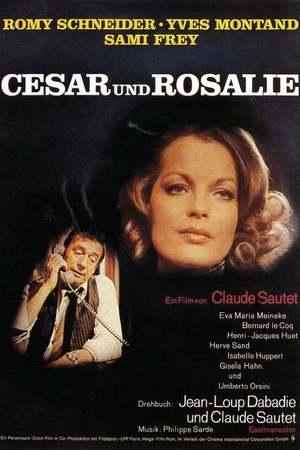 Poster: César und Rosalie