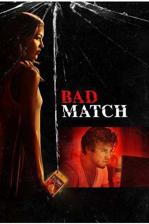 Poster: Bad Match