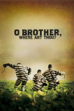 Poster: O Brother, Where Art Thou? - Eine Mississippi-Odyssee